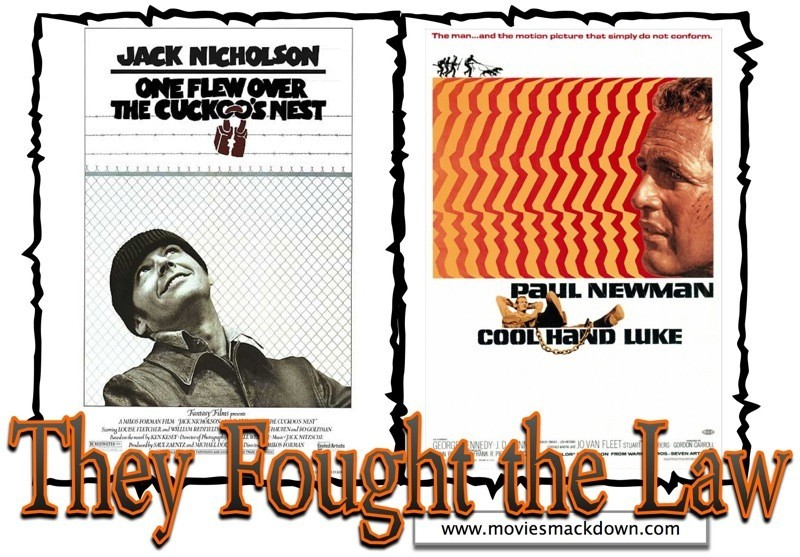 One Flew Over the Cuckoo&#039;s Nest -vs- Cool Hand Luke