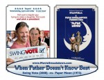 Swing Vote -vs- Paper Moon