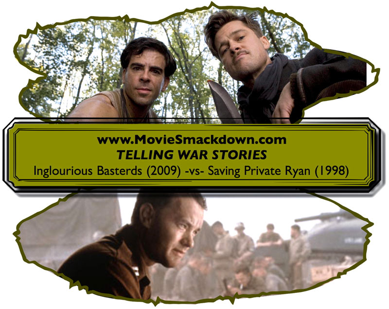 Inglorious Basterds -vs- Saving Private Ryan