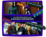 Kick-Ass -vs- Mystery Men