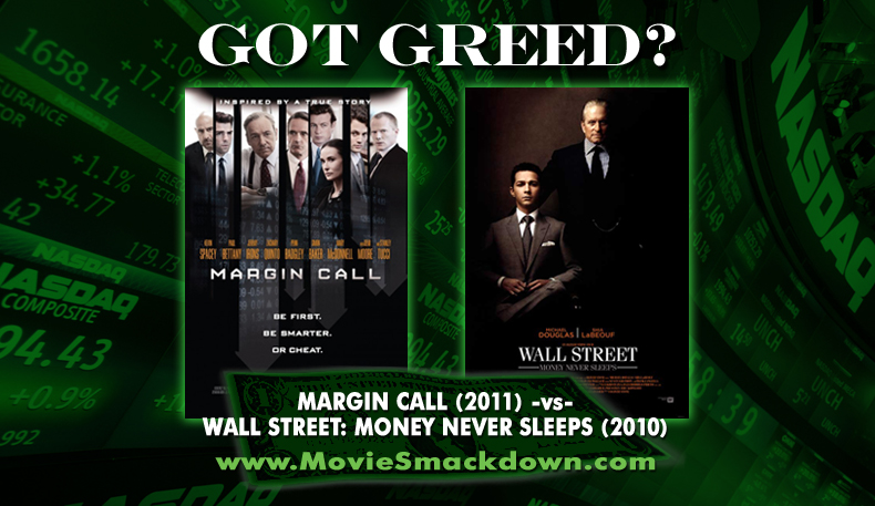 Margin Call -vs- Wall Street: Money Never Sleeps