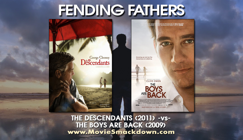 Descendants (2011) -vs- Boys Are Back (2009)
