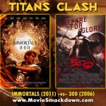 Immortals (2011) -vs-300 (2006)