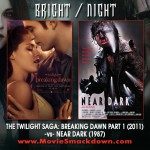 Twilight Saga: Breaking Dawn Part 1 (2011) -vs- Near Dark (1987)