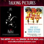 The Artist (2011) -vs- Singing in the Rain (1952)
