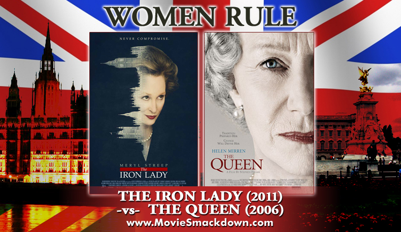 Iron Lady (2011) -vs- Queen (2006)