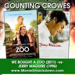 We Bought A Zoo (2011) -vs- Jerry Maguire (1996)