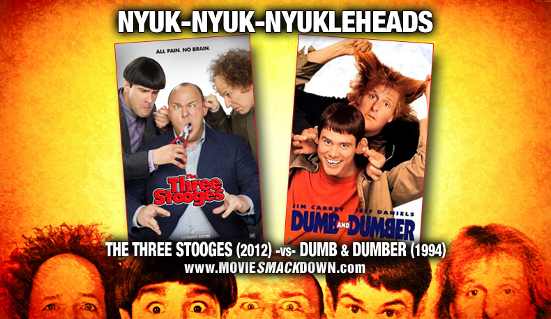 Three Stooges (2012) -vs- Dumb &amp; Dumber (1994)