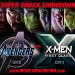 The Avengers (2012) -vs- X-Men: First Class (2011)
