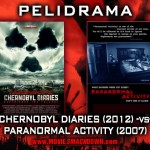 Chernobyl (2012) -vs- Paranormal Activity (2007)