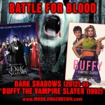 Dark Shadows (2012) -vs- Buffy the Vampire Slayer (1992)