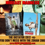 Dictator -vs- You Don&#039;t Mess with the Zohan