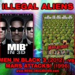 Men in Black 3 (2012) -vs- Mars Attacks (1996)