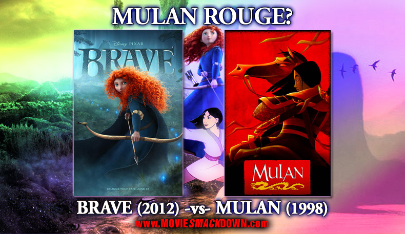 Brave (2012) -vs- Mulan (1998)