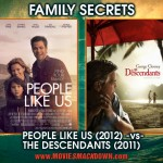 People Like Us (2012) -vs- The Descendants (2011)