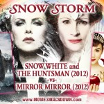Snow White and the Huntsman (2012) -vs- Mirror Mirror (2012)