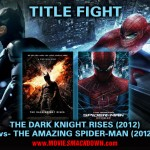 Dark Knight Rises (2012) -vs- Amazing Spider-man (2012)