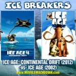 Ice Age: Continental Drift (2012) -vs- Ice Age (2002)
