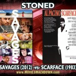 Savages (2012) -vs- Scarface (1983)