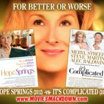 Hope Springs (2012) -vs- It&#039;s Complicated (2009)