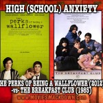 Perks of Being a Wallflower (2012) -vs- Breakfast Club (1985)