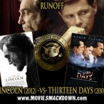 Lincoln (2012) vs Thirteen Days (2000) presidential films
