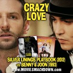 Silver Linings Playbook vs Benny and Joon (1993)
