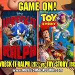 Wreck-It-Ralph vs. Toy Story - animated children&#039;s movies - toys