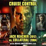 Jack Reacher (2012) vs. Collateral (2004)